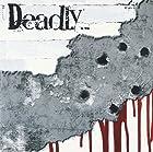 Deadly...(在庫あり。)