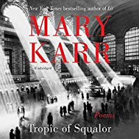 Tropic of Squalor: Poems; Library Edition