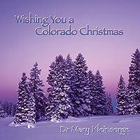 Wishing You a Colorado Christmas