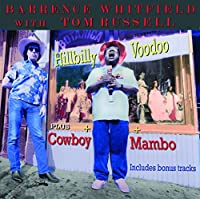 Hilly Voodoo & Cowboy.. by Tom Russel & Barrance Wh
