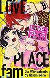 LOVE×プレイス.fam (フラワーコミックス)