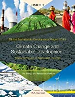 Global Sustainable Development Report 2015: Climate Change and Sustainable Development: Assessing Progress of Regions and Countries【洋書】 [並行輸入品]