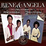 Rene & Angela/Wall to Wall