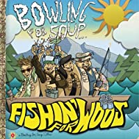 FISHIN' FOR WOOS by Bowling for Soup (2011-04-26)