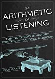 The Arithmetic of Listening: Tuning Theory and History for t…