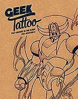 Geek Tattoo: Pop Culture in the Flesh