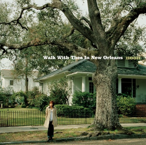 WALK WITH THEE IN NEW ORLEANS