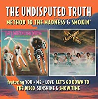 Method to the Madness / Smokin: Deluxe 2cd Edition by UNDISPUTED TRUTH