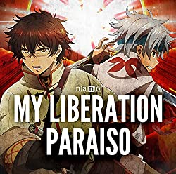 MY LIBERATION/PARAISO(アニメ盤)