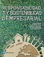 RESPONSABILIDAD ETICA Y SOSTENIBILIDAD EMPRESARIAL