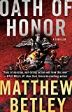 Oath of Honor: A Thriller (The Logan West Thrillers Book 2) (English Edition)