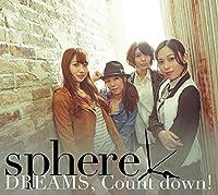 DREAMS, Count down!(初回生産限定盤A)(DVD付)