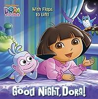 Good Night, Dora! (Dora the Explorer) (Pictureback(R))