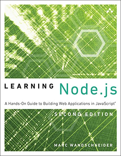 Learning Node.js: A Hands-On Guide to Building Web Applications in JavaScriptの詳細を見る