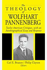 The Theology of Wolfhart Pannenberg Hardcover