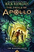 The Burning Maze (Trials of Apollo, The Book Three)