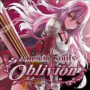 Ancient souls~Oblivion~