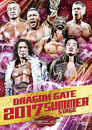 DRAGON GATE 2017 SUMMER STAGE [DVD]