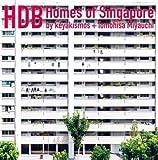Hdb: Homes of Singapore