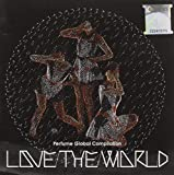 Perfume<br />Love the World: Global Compilation