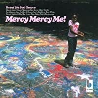 Mercy Mercy Me by Various Artists