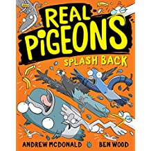 Real Pigeons Splash Back: Real Pigeons #4 (Volume 4)