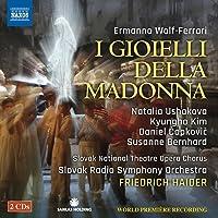 ヴォルフ=フェラーリ:歌劇「マドンナの宝石」3幕[2CDs]