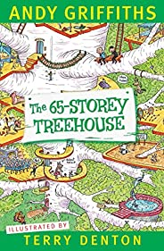 The 65-Storey Treehouse (The Treehouse Series Book 5)