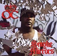 Smoke And Mirrors by O.C. (2005-11-01)