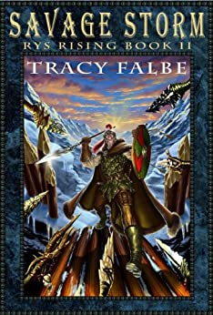 Savage Storm (Rys Rising Book 2) by [Falbe, Tracy]