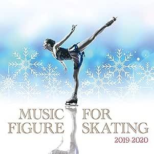 フィギュアスケート・ミュージック 2019-2020