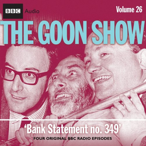 Download The Goon Show: Volume 26: Bank Statement No. 349 1408410451