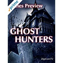 Ghost Hunters - Series Preview