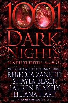 1001 Dark Nights: Bundle Thirteen by [Zanetti, Rebecca, Black, Shayla, Blakely, Lauren, Hart, Liliana, Lee, Molly E.]