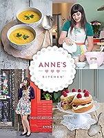 Anne's Kitchen: Over 100 British-inspired recipes
