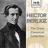 Berlioz: The Great Classical Collection
