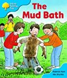 Oxford Reading Tree: Stage 3: First Phonics: The Mud Bath