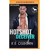 Hotshot Deceiver: A Hero Club Novel