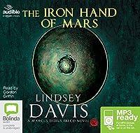 The Iron Hand of Mars (Marcus Didius Falco)