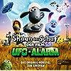 Shaun das Schaf  - Ufo Alarm. Hoerspiel zum Film
