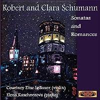 Robert & Clara Schumann: Sonatas & Romances