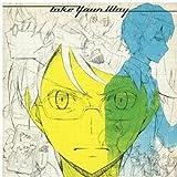 Take Your Way 【初回限定盤 CD+DVD】 画像