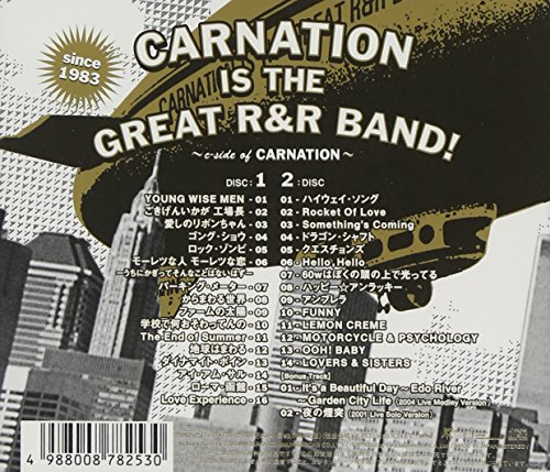 CARNATION 20th ANNIVERSARY BEST ALBUM CARNATION IS THE GREAT R&R BAND!-C-SIDE OF CARNATION-