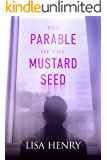 The Parable of the Mustard Seed (English Edition)