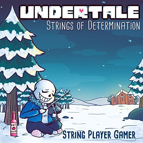 Undertale: Strings of Determin...