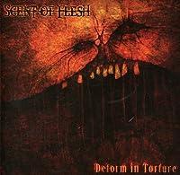 Deform in Torture