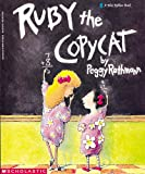 Ruby the Copycat (A Blue Ribbon Book)