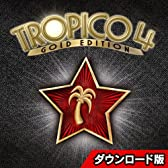 トロピコ4 ゴールドエディション 日本語版 [ダウンロード]