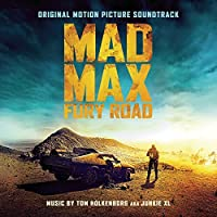 Mad Max: Fury Road by JUNKIE XL (2015-07-29)