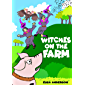 Witches on the Farm - An Exciting Read Aloud Children's Book…